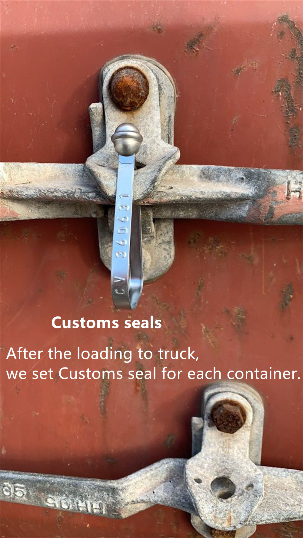 After loading to truck, we set customs seal for each container.